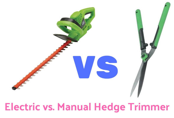 Electric vs. Manual Hedge Trimmer